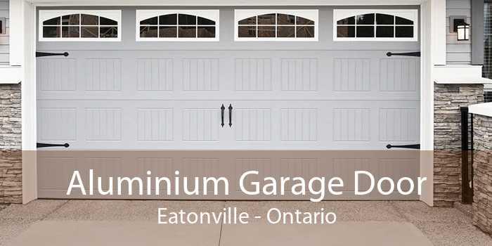 Aluminium Garage Door Eatonville - Ontario