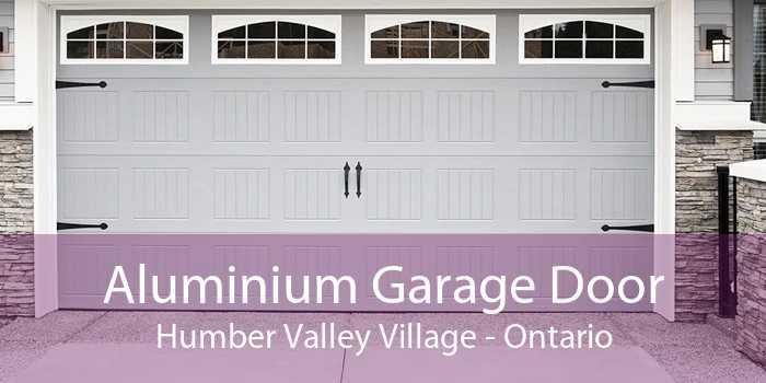 Aluminium Garage Door Humber Valley Village - Ontario
