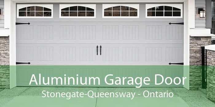 Aluminium Garage Door Stonegate-Queensway - Ontario