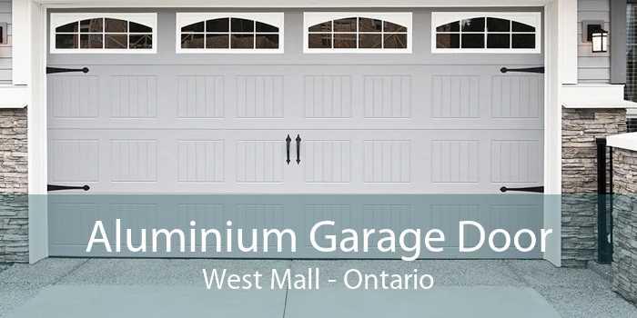 Aluminium Garage Door West Mall - Ontario