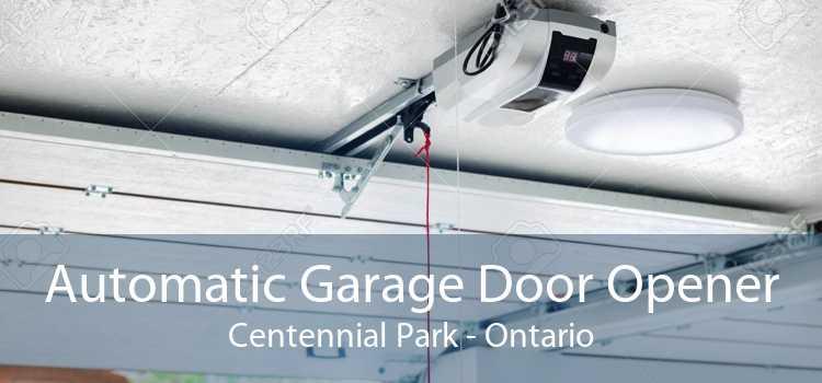 Automatic Garage Door Opener Centennial Park - Ontario