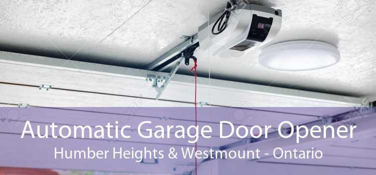 Automatic Garage Door Opener Humber Heights & Westmount - Ontario
