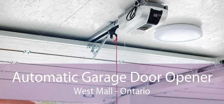 Automatic Garage Door Opener West Mall - Ontario