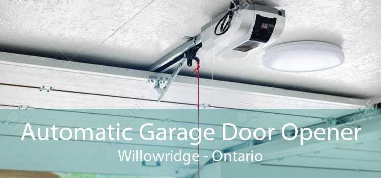 Automatic Garage Door Opener Willowridge - Ontario