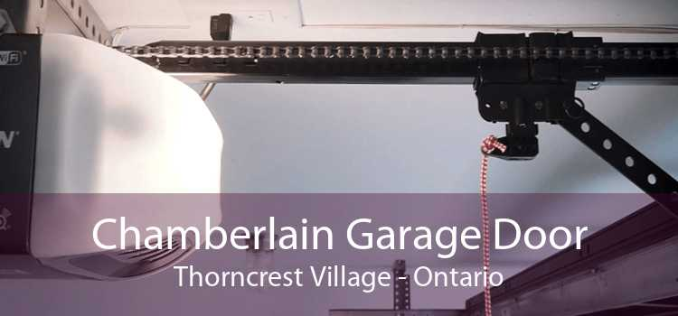 Chamberlain Garage Door Thorncrest Village - Ontario