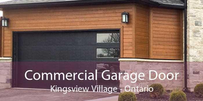 Commercial Garage Door Kingsview Village - Ontario