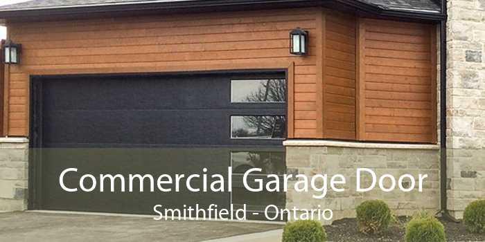 Commercial Garage Door Smithfield - Ontario