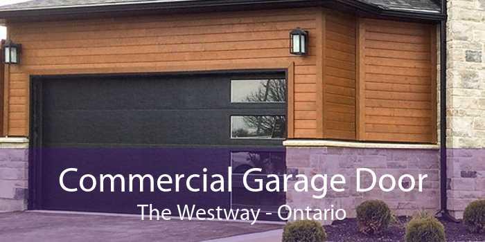 Commercial Garage Door The Westway - Ontario