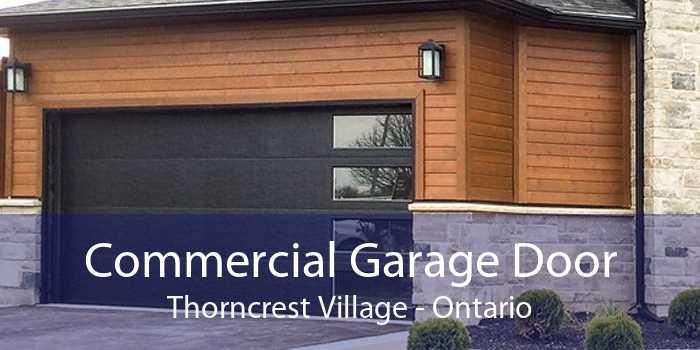 Commercial Garage Door Thorncrest Village - Ontario