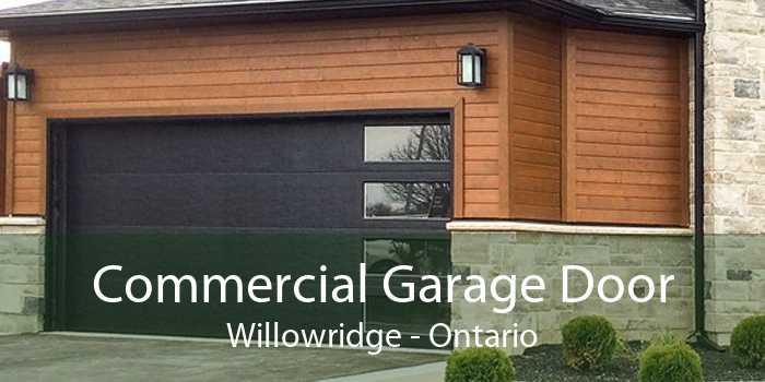 Commercial Garage Door Willowridge - Ontario