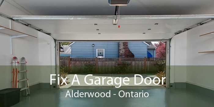 Fix A Garage Door Alderwood - Ontario