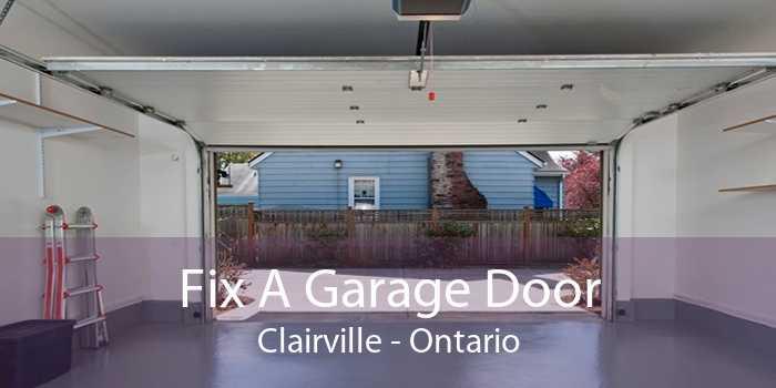 Fix A Garage Door Clairville - Ontario