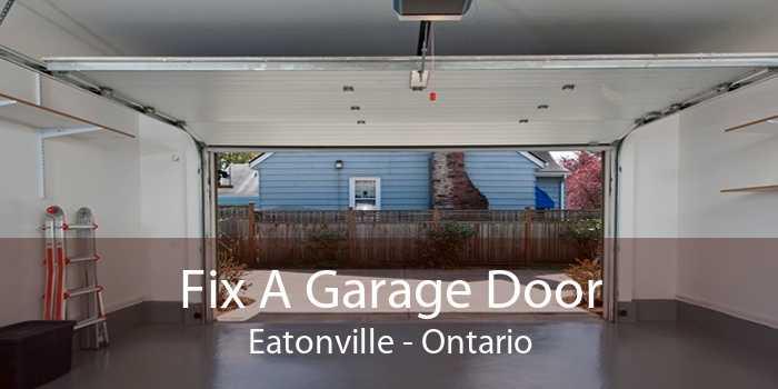 Fix A Garage Door Eatonville - Ontario