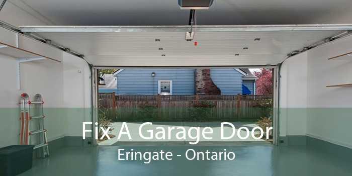 Fix A Garage Door Eringate - Ontario