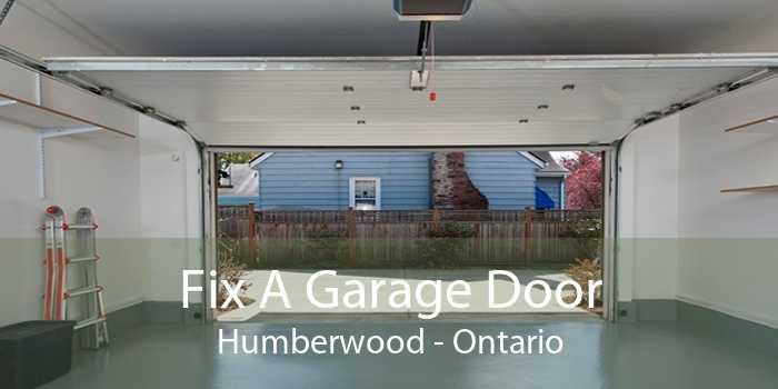 Fix A Garage Door Humberwood - Ontario