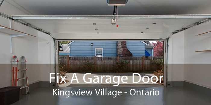 Fix A Garage Door Kingsview Village - Ontario