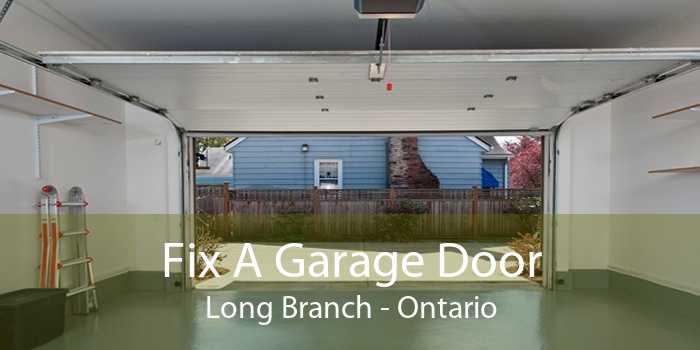 Fix A Garage Door Long Branch - Ontario
