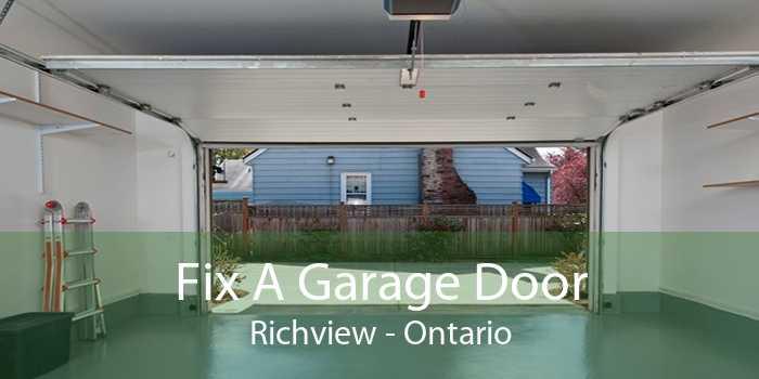 Fix A Garage Door Richview - Ontario