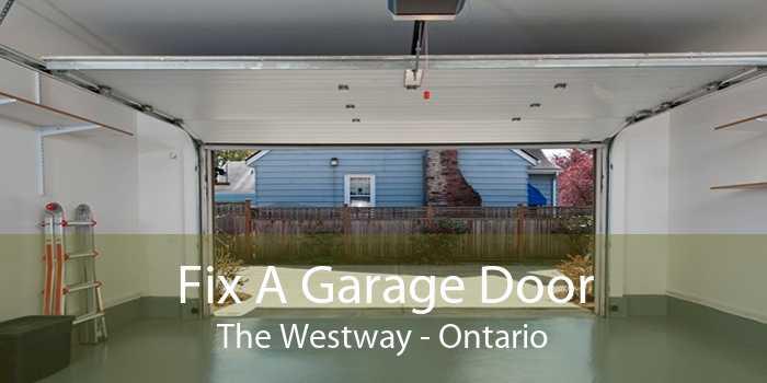 Fix A Garage Door The Westway - Ontario