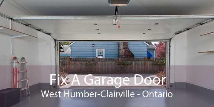 Fix A Garage Door West Humber-Clairville - Ontario