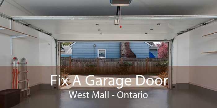 Fix A Garage Door West Mall - Ontario
