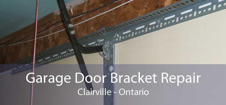 Garage Door Bracket Repair Clairville - Ontario