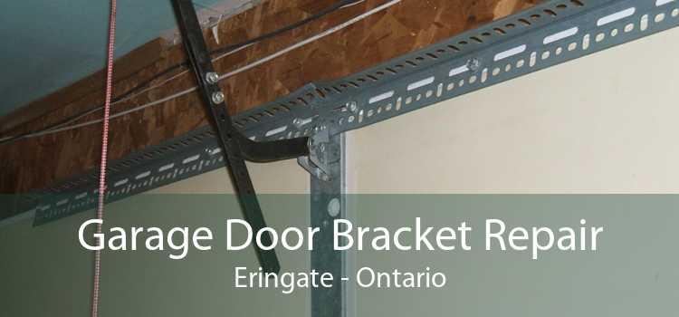 Garage Door Bracket Repair Eringate - Ontario
