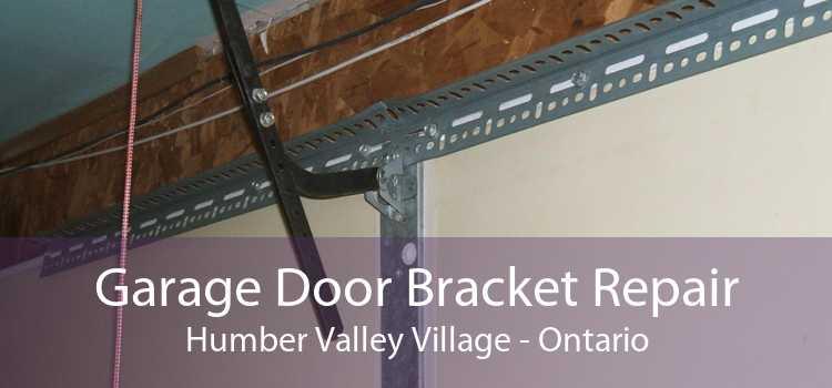 Garage Door Bracket Repair Humber Valley Village - Ontario