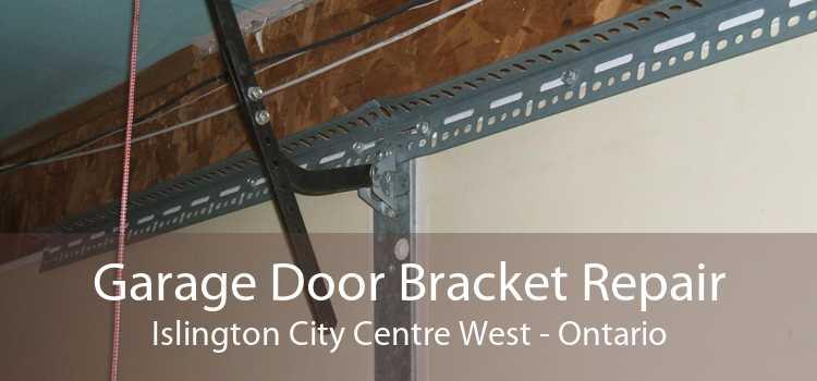 Garage Door Bracket Repair Islington City Centre West - Ontario