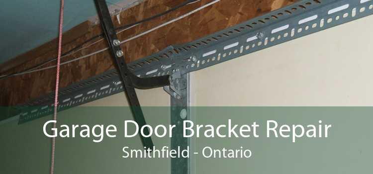 Garage Door Bracket Repair Smithfield - Ontario