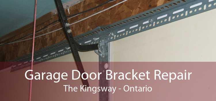 Garage Door Bracket Repair The Kingsway - Ontario