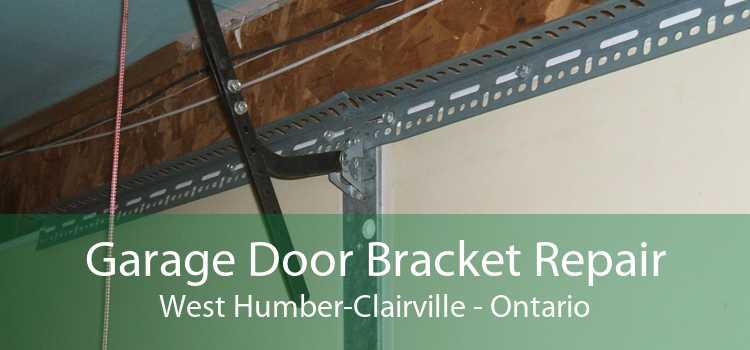 Garage Door Bracket Repair West Humber-Clairville - Ontario