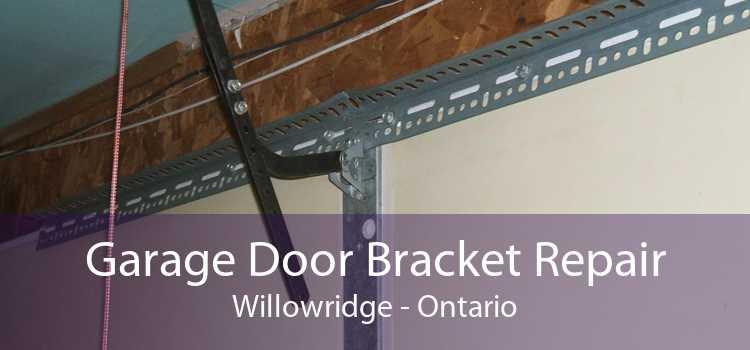 Garage Door Bracket Repair Willowridge - Ontario