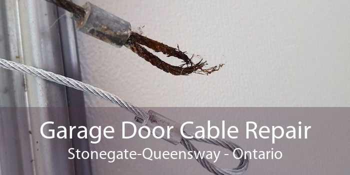 Garage Door Cable Repair Stonegate-Queensway - Ontario