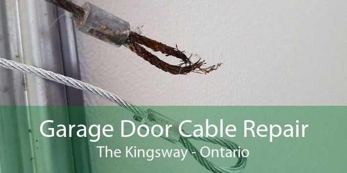 Garage Door Cable Repair The Kingsway - Ontario