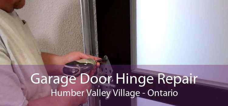 Garage Door Hinge Repair Humber Valley Village - Ontario