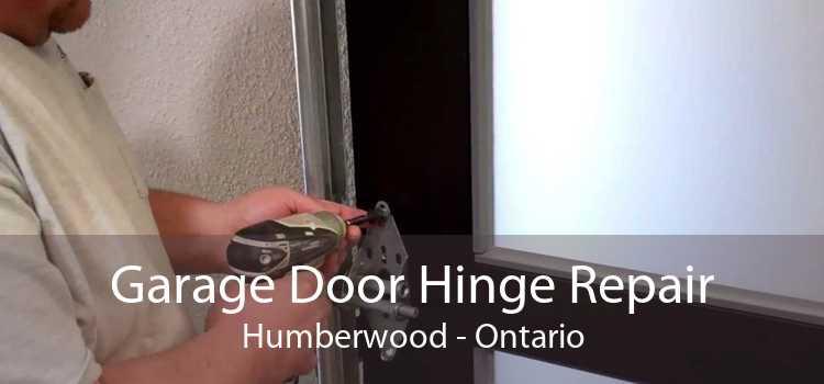 Garage Door Hinge Repair Humberwood - Ontario