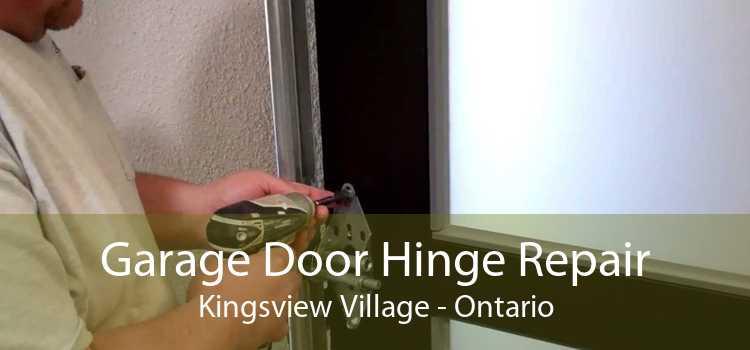 Garage Door Hinge Repair Kingsview Village - Ontario