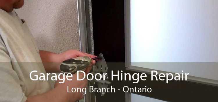 Garage Door Hinge Repair Long Branch - Ontario
