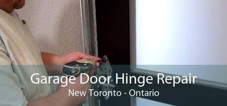 Garage Door Hinge Repair New Toronto - Ontario
