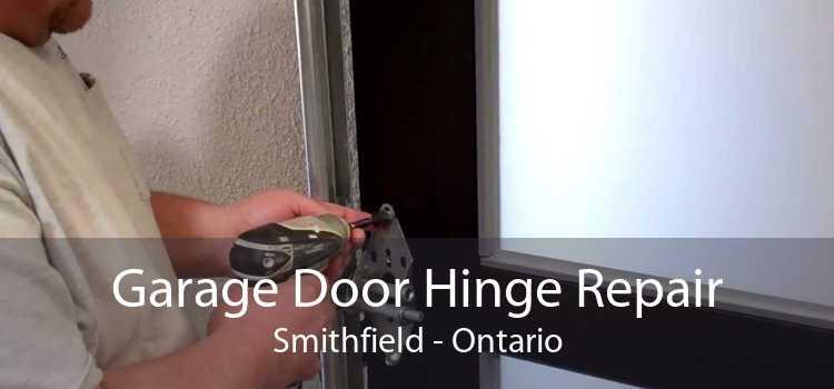 Garage Door Hinge Repair Smithfield - Ontario