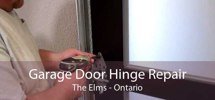Garage Door Hinge Repair The Elms - Ontario