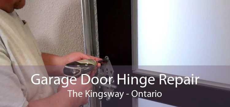 Garage Door Hinge Repair The Kingsway - Ontario