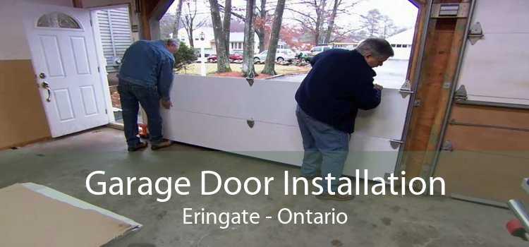 Garage Door Installation Eringate - Ontario
