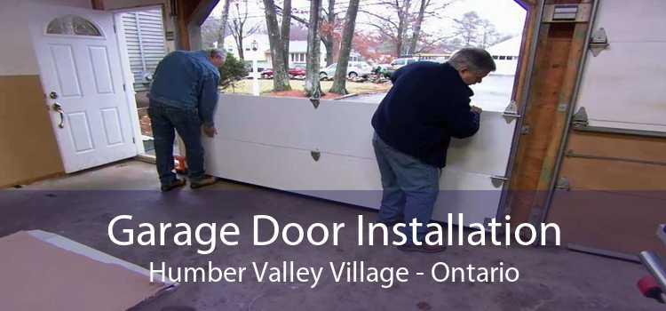 Garage Door Installation Humber Valley Village - Ontario