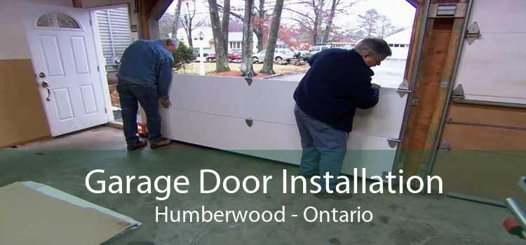 Garage Door Installation Humberwood - Ontario