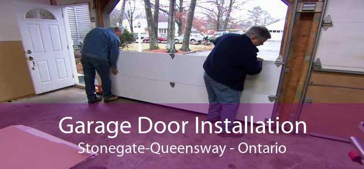 Garage Door Installation Stonegate-Queensway - Ontario