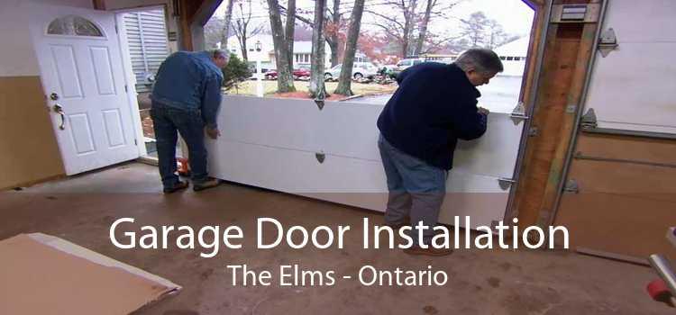 Garage Door Installation The Elms - Ontario