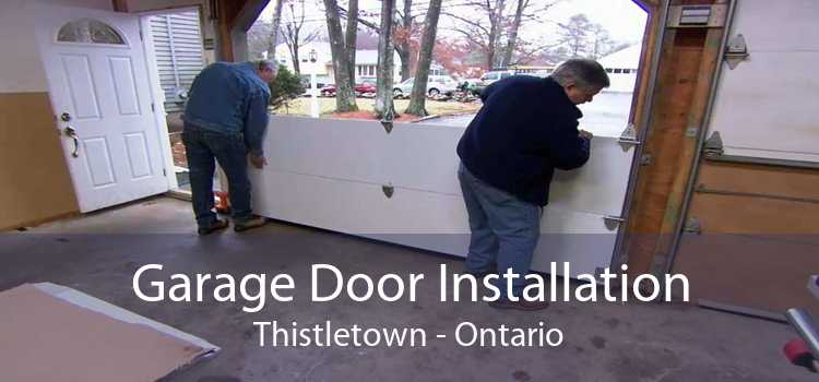 Garage Door Installation Thistletown - Ontario
