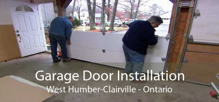 Garage Door Installation West Humber-Clairville - Ontario